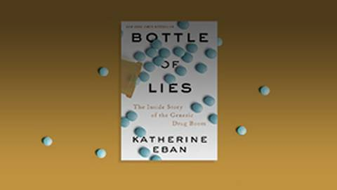 Bottles of Lies: The Inside Story of the Generic Drug Boom