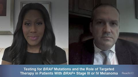 BRAF Mutations and the Role of Targeted Therapy in Patients With Stage III or IV Melanoma
