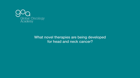 Novel Therapies for Head & Neck Cancer